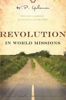 Revolution in World Missions - K.P. Yohannan