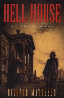 Hell House - Richard Matheson