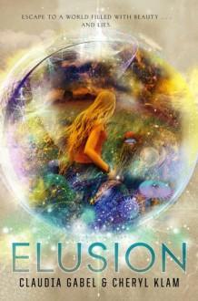 Elusion - Claudia Gabel, Cheryl Klam