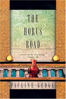 The Horus Road - Pauline Gedge