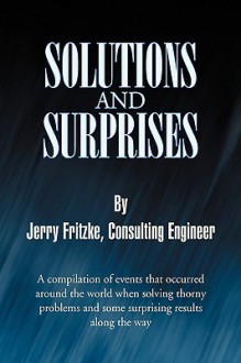 Solutions and Surprises - Jerry Fritzke