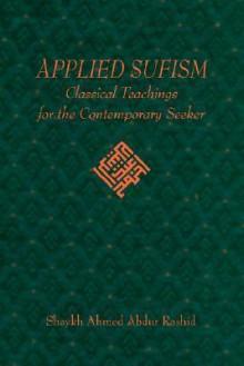 Applied Sufism - Ahmed, Abdur Rashid