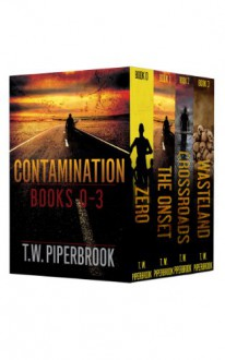 Contamination Boxed Set - T.W. Piperbrook
