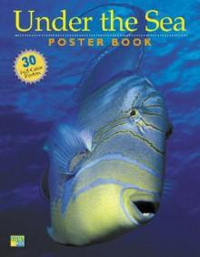 Under the Sea Poster Book - Andy Case, Mark Faulkner, Edward Seidel