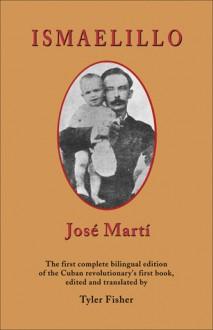 Ismaelillo - José Martí, José Martí, Tyler Fisher