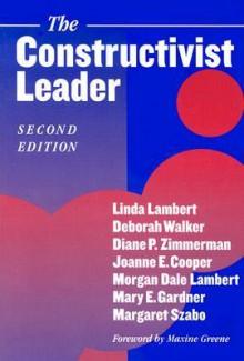 The Constructivist Leader - Deborah Walker