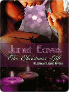 The Christmas Gift - Janet Eaves