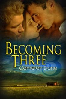 Becoming Three - Cameron Dane