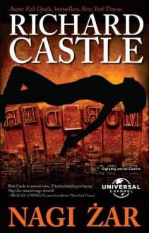 Nagi żar - Castle Richard