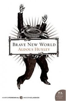 Brave New World - Aldous Huxley