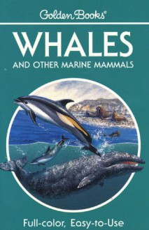 Whales and Other Marine Mammals - George S. Fichter