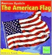 The American Flag - Debbie L. Yanuck