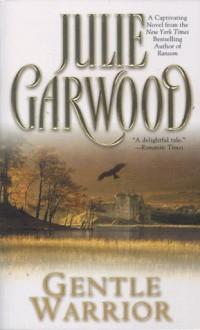 Gentle Warrior (Tapestry Romance) - Julie Garwood