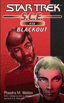 Star Trek S.C.E. #59: Blackout - Phaedra Weldon