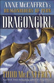 Dragongirl - Todd J. McCaffrey