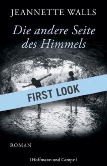 FIRST LOOK: Walls - Die andere Seite des Himmels: Roman (German Edition) - Ulrike Wasel, Klaus Timmermann, Jeannette Walls