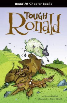 Tough Ronald (Read-It! Chapter Books) (Read-It! Chapter Books) - Martin Waddell, Chris Mould