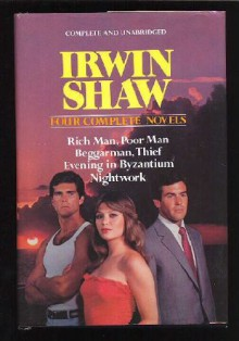 Four Complete Novels - Irwin Shaw