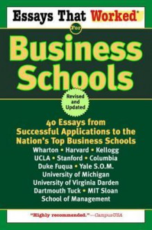Essays That Worked for Business Schools (Revised) - Brian Kasbar, Boykin Curry