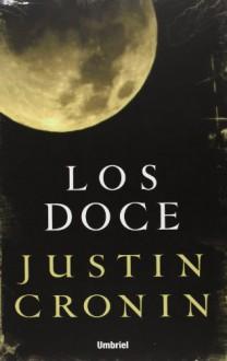 Doce, Los - Justin Cronin