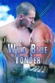 Wild Blue Yonder - Jambrea Jo Jones