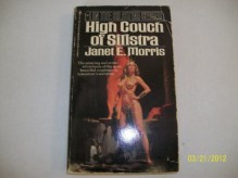 High Couch of Silistra - Janet E. Morris