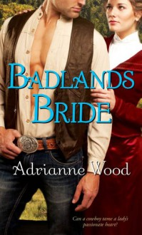 Badlands Bride - Adrianne Wood