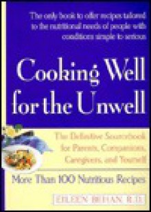Cooking Well for the Unwell - Eileen Behan