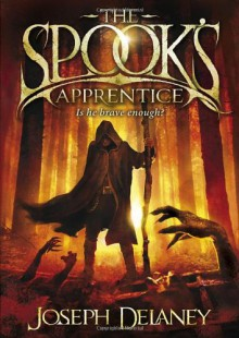 The Spook's Apprentice - Joseph Delaney