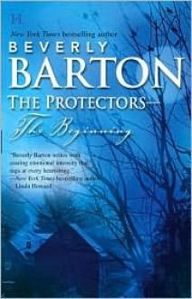 The Protectors--The Beginning: This Side Of HeavenThe Outcast - Beverly Barton