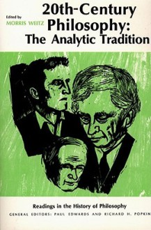 Twentieth-Century Philosophy - Morris Weitz, Richard H. Popkin, Paul Edwards