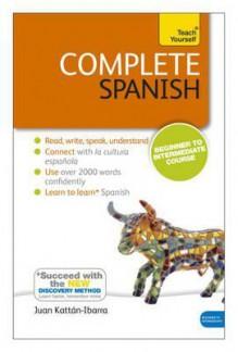 Complete Spanish. Juan Kattn-Ibarra - Juan Kattán-Ibarra