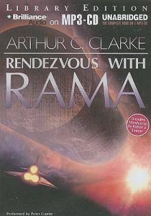 Rendezvous with Rama - Arthur C. Clarke, Peter Ganim
