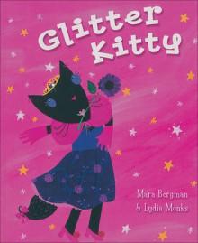 Glitter Kitty - Mara Bergman, Lydia Monks