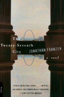 The Twenty-Seventh City - Jonathan Franzen