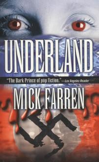 Underland - Mick Farren