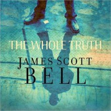 The Whole Truth (MP3 Book) - James Scott Bell