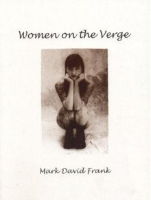 Women on the Verge - Mark Frank