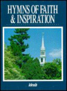 Hymns of Faith and Inspiration - Ideals Publications Inc