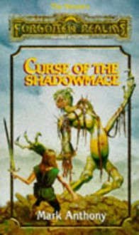 Curse of the Shadowmage - Mark Anthony, Fred Fields