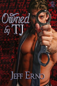 Owned by TJ - Jeff Erno