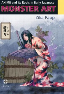 Anime and Its Roots in Early Japanese Monster Art - Zilia Papp