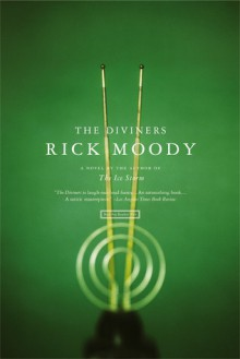 The Diviners - Rick Moody