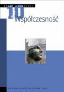 Epoki literackie. T. 10. Współczesność - praca zbiorowa, Sławomir Żurawski