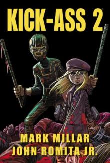 Kick-Ass 2 - Mark Millar