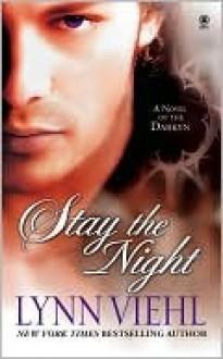 Stay the Night (Darkyn #7) - Lynn Viehl