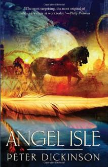 Angel Isle - Peter Dickinson