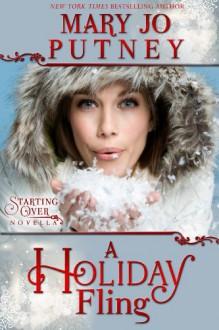 A Holiday Fling (Starting Over Novella) - Mary Jo Putney