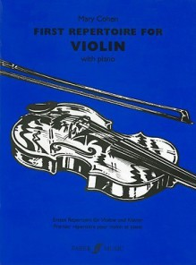 First Repertoire for Violin with Piano - Mary Cohen