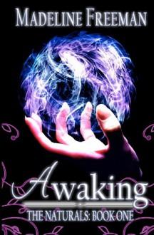 Awaking - Madeline Freeman